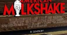 Película American Milkshake