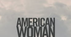 American Woman streaming