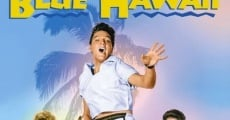Blue Hawaii film complet