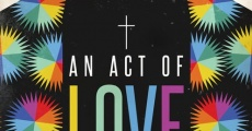 An Act of Love streaming