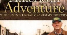 Película An American Adventure: The Living Legacy of Jimmy Gentry