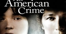 An American Crime film complet