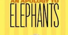 Ver película An Apology to Elephants