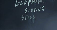 Filme completo An elephant sitting still