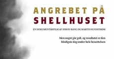 Angrebet på Shellhuset streaming