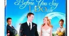 Filme completo Before You Say 'I Do'
