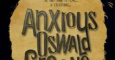 Película Anxious Oswald Greene