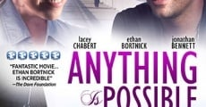 Filme completo Anything Is Possible