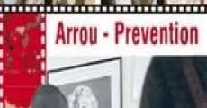 Película Arrou - Prevention