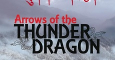 Arrows of the Thunder Dragon streaming