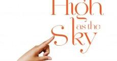 As High as the Sky (2012) stream