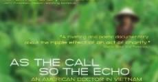 Película As the Call, So the Echo