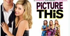 Picture This! film complet