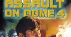 Filme completo Assault on Dome 4