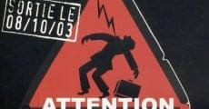 Película Attention danger travail