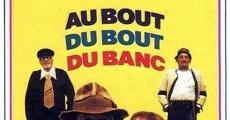 Película Au bout du bout du banc