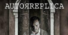 Autoréplica (2014) stream