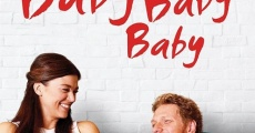 Baby, Baby, Baby streaming