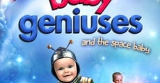 Baby Geniuses and the Space Baby streaming