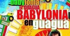 Película Babylonia en Guagua