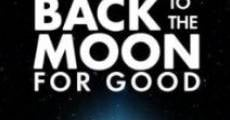 Película Back to the Moon for Good