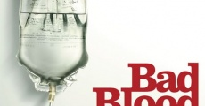 Bad Blood: A Cautionary Tale (2010) stream