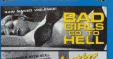 Ver película Bad Girls Go to Hell