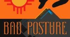 Película Bad Posture