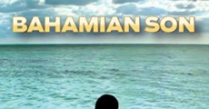 Bahamian Son streaming