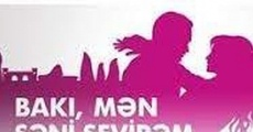 Película Baku, I love you