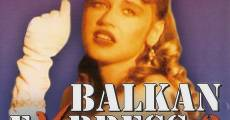 Filme completo Balkan ekspres 2