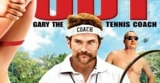 Balls Out: Gary the Tennis Coach film complet