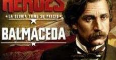 Película Balmaceda, la mirada de un patriota