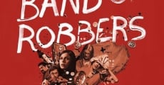 Band of Robbers film complet