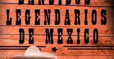 Película Bandidos legendarios de México