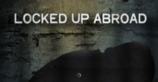 Película Banged Up Abroad