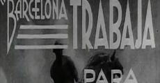 Película Barcelona trabaja para el frente