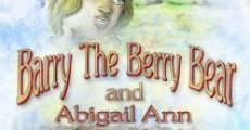Barry the Berry Bear and Abigail Ann (2014)