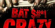 Bat $#*! Crazy (2011) stream
