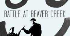Battle at Beaver Creek streaming