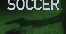 Película Because of Soccer