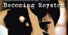 Filme completo Becoming Royston