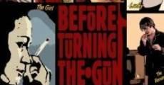 Película Before Turning the Gun