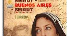 Película Beirut – Buenos Aires – Beirut