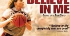 Película Believe in Me