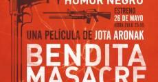 Película Bendita masacre