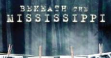 Filme completo Beneath the Mississippi