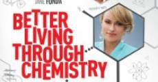 Película Better Living Through Chemistry