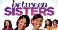 Película Between Sisters