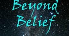Película Beyond Belief